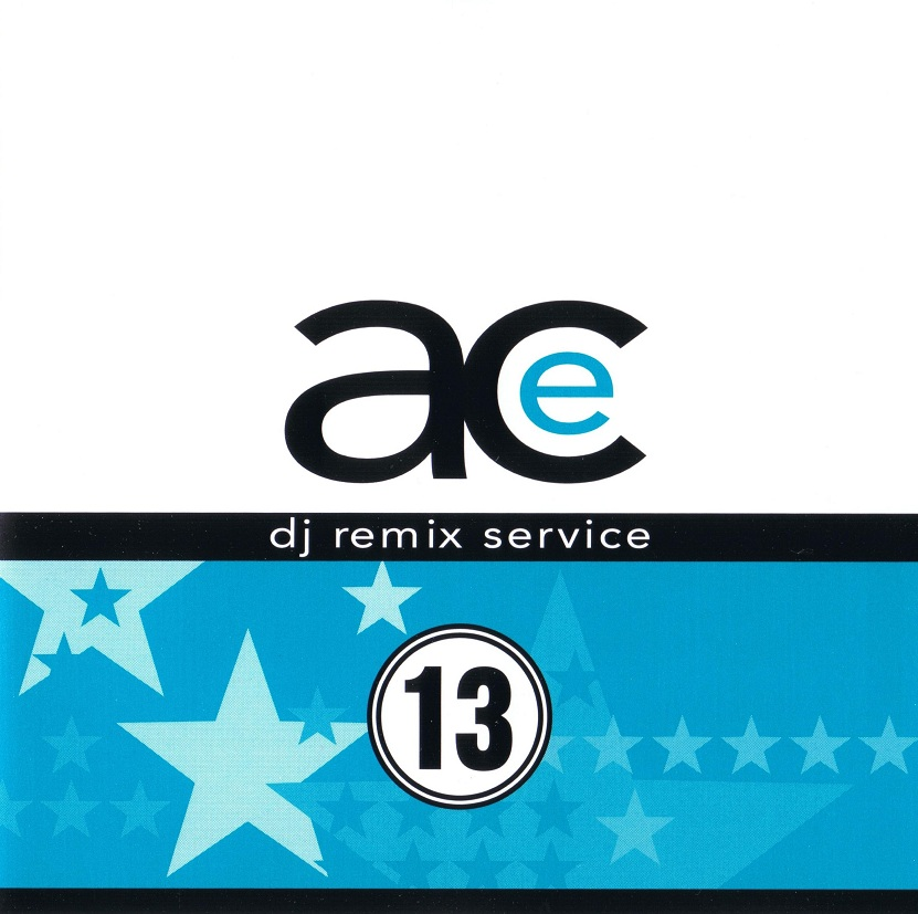 Ace Remix Service Vol 13: BACKUP CD