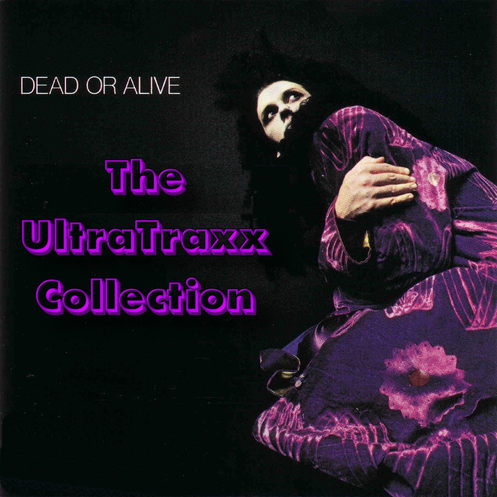 Dead Or Alive - The UltraTrax Mixes: BACKUP CD