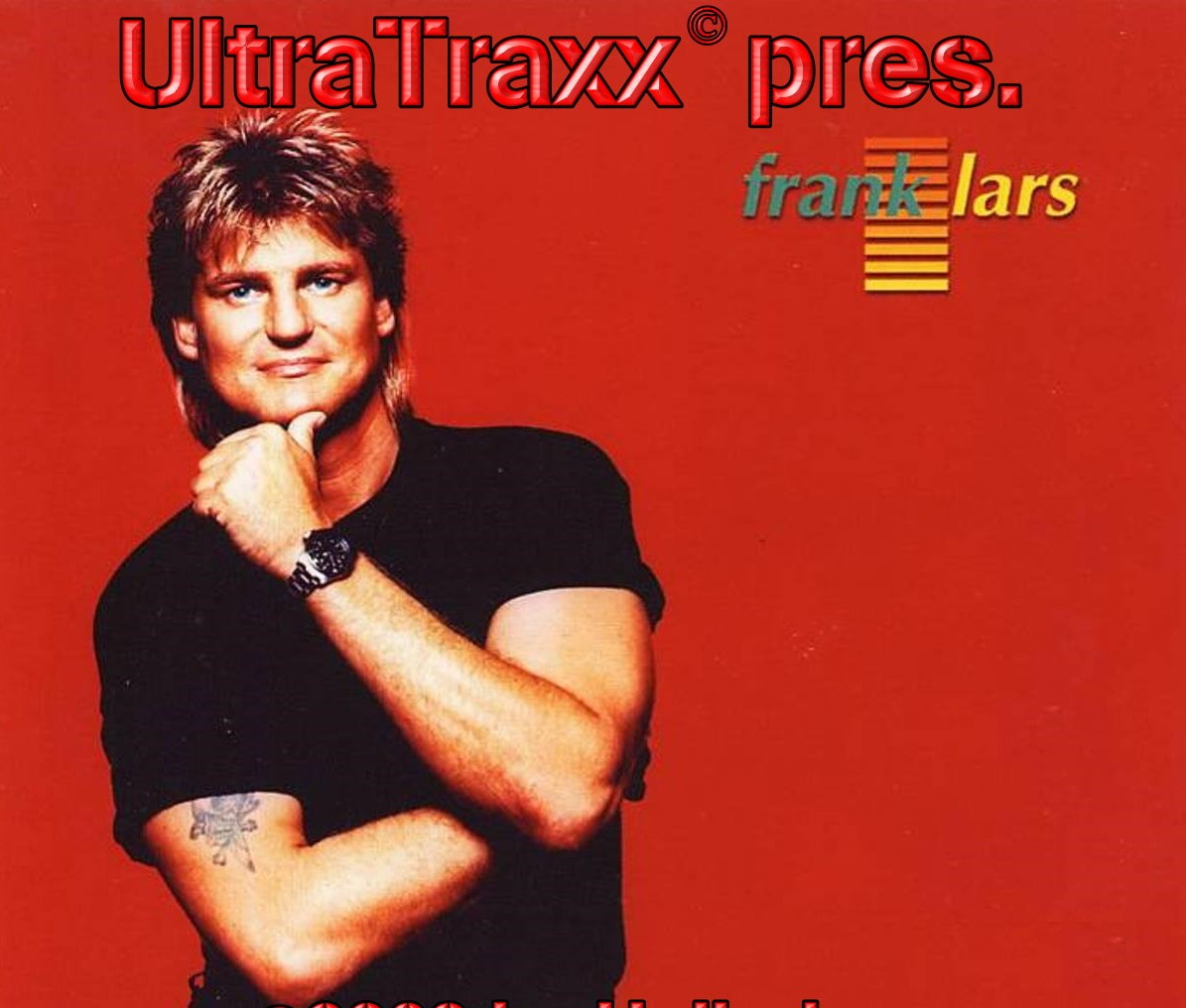 Frank Lars - The UltraTrax Mixes: BACKUP CD
