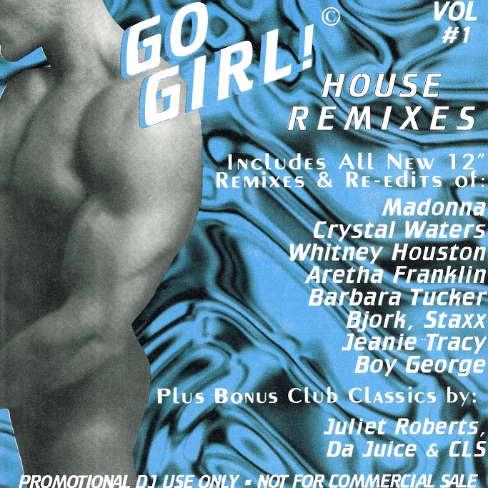 Go Girl! House Remixes Vol 01: BACKUP CD
