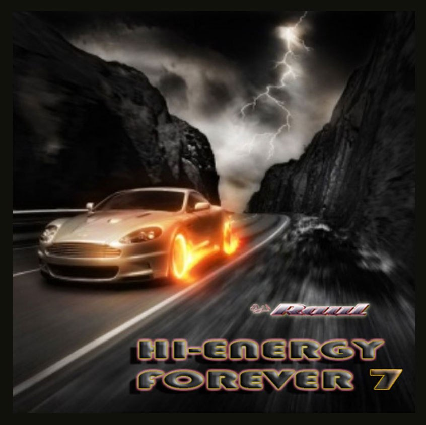 HI-NRG FORVER Vol 7 Mixed by DJ Raul: BACKUP CD