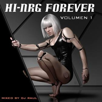 HI-NRG FORVER Vol 1 Mixed by DJ Raul: BACKUP CD
