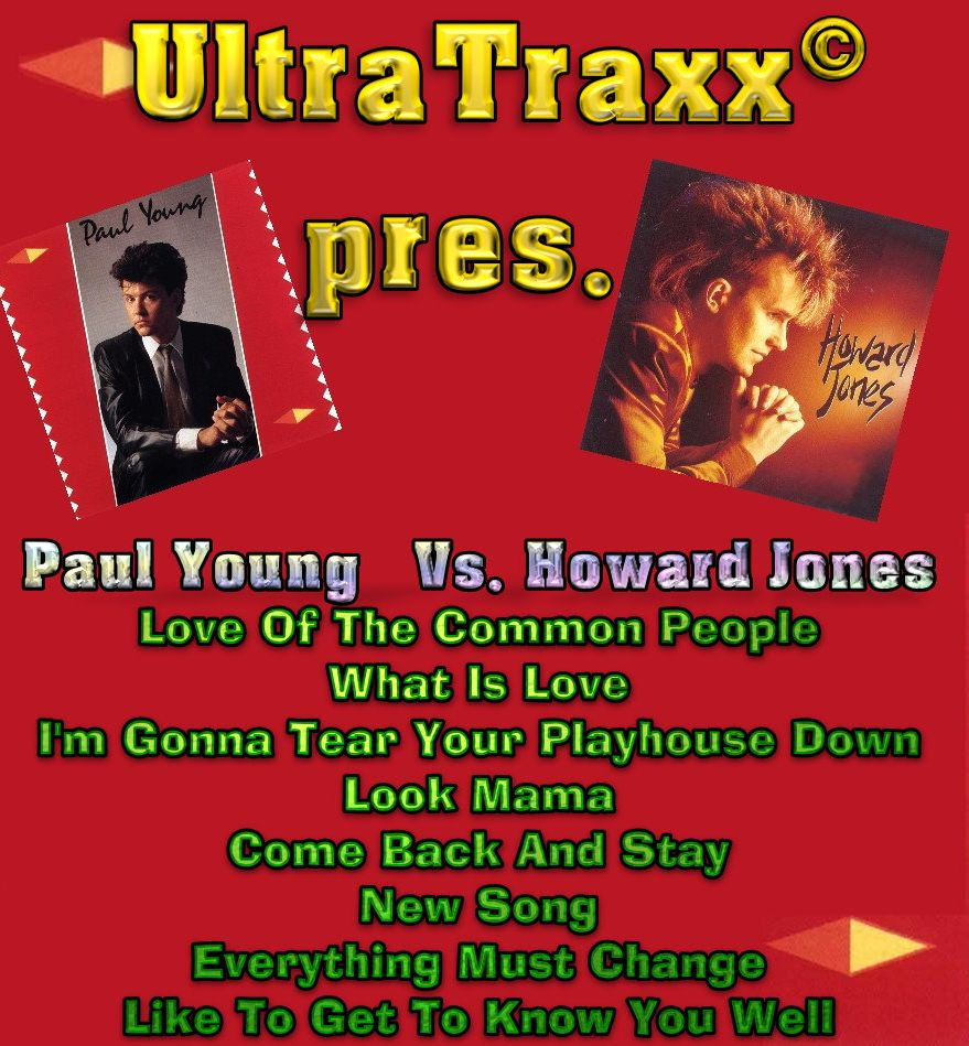 Paul Young Vs Howard Jones - The UltraTrax Mixes: BACKUP CD