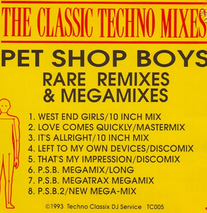 Pet Shop Boys Rare Mixes And Megamixes - Techno Mixes: BACKUP CD