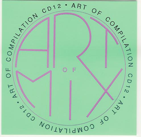 Art Of Mix- Compilation 12: BACKUP CD