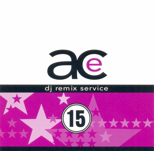 Ace Remix Service Vol 15: BACKUP CD