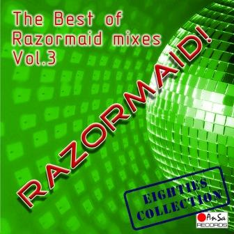 RAZORMAID! - The Best Of Razormaid Mixes Vol. 3: BACKUP CD